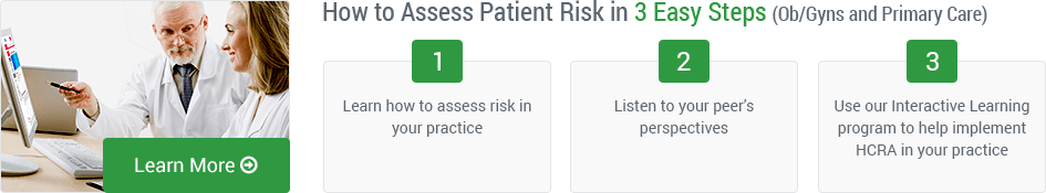 How to Assess Patient Risk in 3 Easy Steps (Ob/Gyns and Primary Care) | Learn More